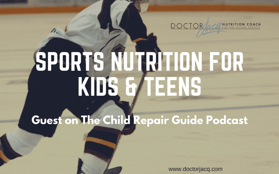 The Child Repair Guide Podcast: Sports Nutrition for Kids & Teens